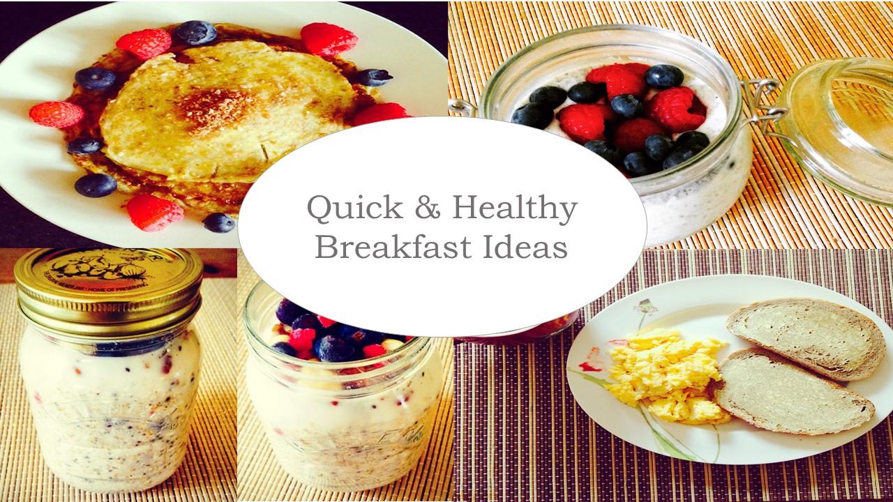 Diet Fitness Quick Healthy Breakfast Ideas Zoelexa